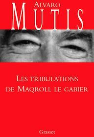 Les tribulations de maqrol le Gabier